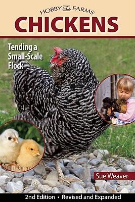 Chickens By Weaver, Sue
